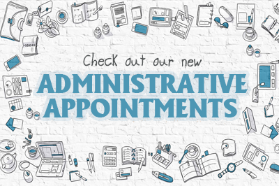 Administrative Appointments